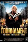 The Tournament : Le Tournoi de la Mort